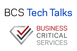 BCS Tech Talks – the customer forum to discuss Veritas products and experiences